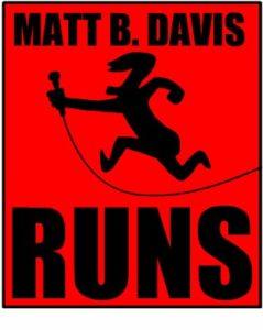 Matt B Davis Runs