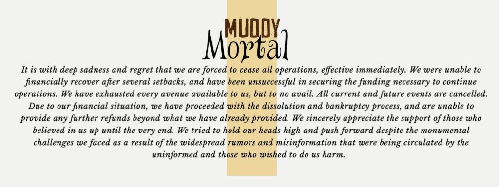 Muddy Mortal Cancel Bankruptcy